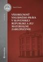 Všeobecnosť volebného práva v Slovenskej republike a jej materiálne zabezpečenie