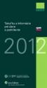 Tabuľky a informácie pre dane a podnikanie 2012