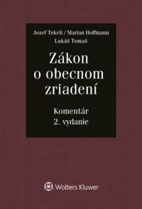Zákon o obecnom zriadení - komentár, 2. vydanie
