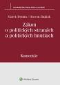 Zákon o politických stranách a politických hnutiach – komentár