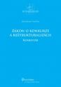 Zákon o konkurze a reštrukturalizácii - komentár