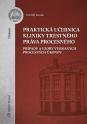 Praktická učebnica kliniky trestného práva procesného - prípady a vzory vybraných procesných úkonov