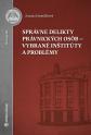 Správne delikty právnických osôb - vybrané inštitúty a problémy