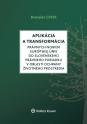 Aplikácia a transformácia právnych noriem EÚ do slovenského právneho poriadku v oblasti ochrany životného prostredia