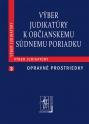 Výber judikatúry k Občianskemu súdnemu poriadku, 3. časť Opravné prostriedky