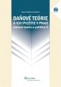 Daňové teórie a ich využitie v praxi. daňová teória a politika II