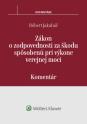 Zákon o zodpovednosti za škodu spôsobenú pri výkone verejnej moci - komentár (E-kniha)