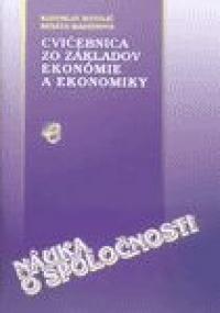 Náuka o spoločnosti - cvičebnica zo základov ekonómie a ekonomiky