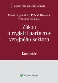 Zákon o registri partnerov verejného sektora - komentár