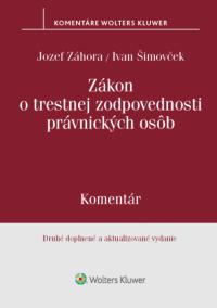 Zákon o trestnej zodpovednosti právnických osôb - komentár, 2. vyd.