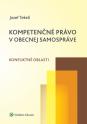 Kompetenčné právo v obecnej samopráve. Konfliktné oblasti (E-kniha)