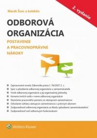 Odborová organizácia – Postavenie a pracovnoprávne nároky, 2. vydanie