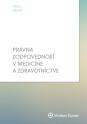 Právna zodpovednosť v medicíne a zdravotníctve (E-kniha)