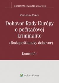 Komentár k Dohovoru Rady Európy o počítačovej kriminalite (Budapeštiansky dohovor)