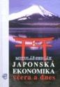 Japonská ekonomika včera a dnes