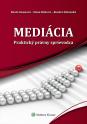 Mediácia - Praktický právny sprievodca (E-kniha)