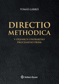 Directio methodica v dejinách uhorského procesného práva