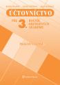 Účtovníctvo pre 3. ročník OA - pracovná časť
