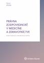 Právna zodpovednosť v medicíne a zdravotníctve, 2. vydanie