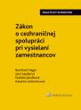 Zákon o cezhraničnej spolupráci pri vysielaní zamestnancov - praktický komentár