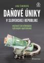 Daňové úniky v Slovenskej republike (E-kniha)
