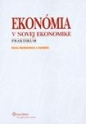 Ekonómia v novej ekonomike – praktikum