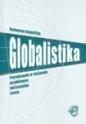 Globalistika. Poznávanie problémov súčasného sveta