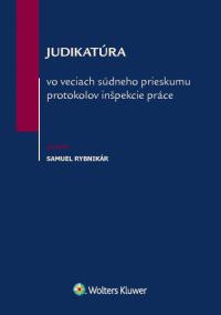 Judikatúra vo veciach súdneho prieskumu protokolov inšpekcie práce