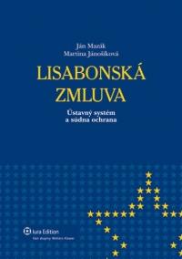 Lisabonská zmluva  (Ústavný systém asúdna ochrana)