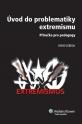 Úvod do problematiky extremismu