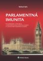 Parlamentná imunita na Slovensku, v Čechách, v niektorých iných štátoch Európy a v judikatúre európskych  súdov