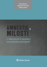 Amnestie a milosti v právnom poriadku Slovenskej republiky