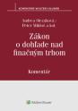 Zákon o dohľade nad finančným trhom - komentár