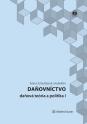 Daňovníctvo - daňová teória a politika I (E-kniha)