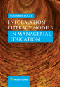 Information Literacy Models in Managerial Education (E-kniha)