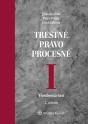 Trestné právo procesné I Všeobecná časť. 2. vydanie