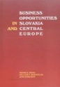 Business Opportunities in Slovakia and Central Europe