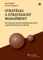 Stratégia a strategický manažment ako nástroje, ktoré umožňujú súperenie i spolužitie Dávida s Goliášom, 2. upravené vydanie
