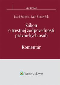 Zákon o trestnej zodpovednosti právnických osôb - komentár (E-kniha)