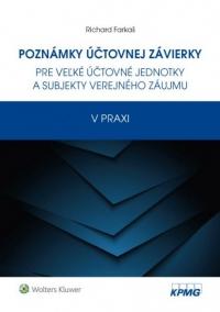Poznámky účtovnej závierky pre veľké účtovné jednotky a subjekty verejného záujmu v praxi