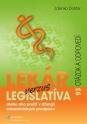 Lekár verzus legislatíva alebo ako prežiť v džungli zdravotníckych predpisov (E-kniha)