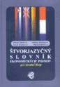 Štvorjazyčný slovník ekonomických pojmov pre stredné školy