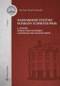 Nadnárodné sytémy ochrany ľudských práv, I. zväzok Štruktúra systémov a ochrana politických práv